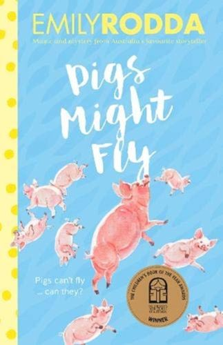 9781460753743 Pigs Might Fly