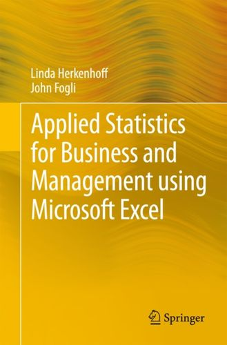 9781461484226 Applied Statistics for Business and Management using Microsoft Excel