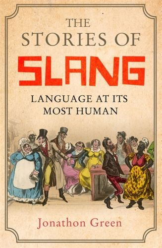 9781472139665 Stories of Slang