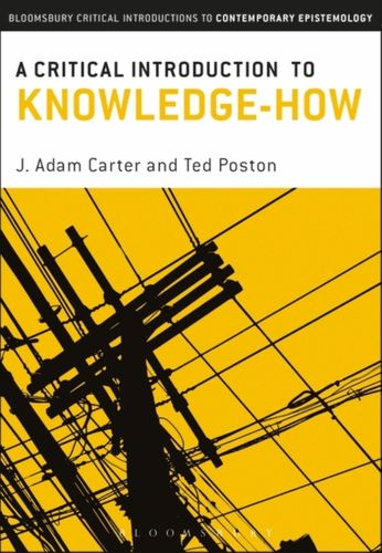 9781472514929 Critical Introduction to Knowledge-How