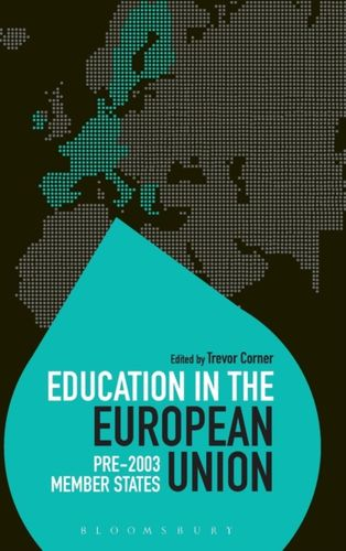 9781472528155 Education in the European Union: Pre-2003 Member States