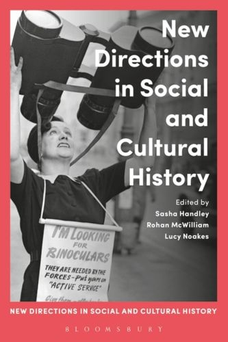 9781472580818 New Directions in Social and Cultural History