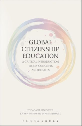 9781472592422 Global Citizenship Education: A Critical Introduction to Key Concepts and Debates