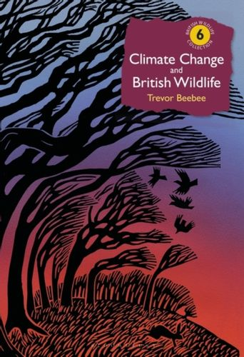 9781472943200 Climate Change and British Wildlife