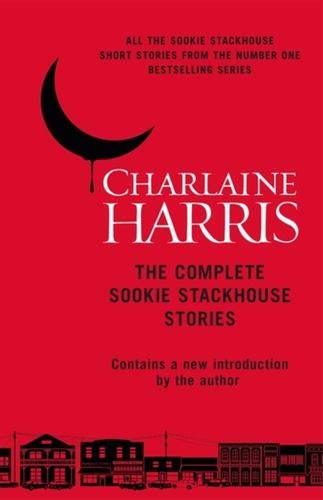 9781473222328 Complete Sookie Stackhouse Stories.