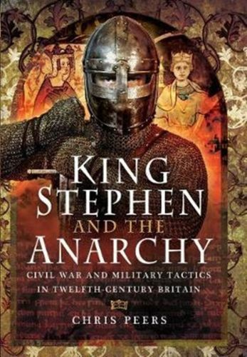 9781473863675 King Stephen and the Anarchy