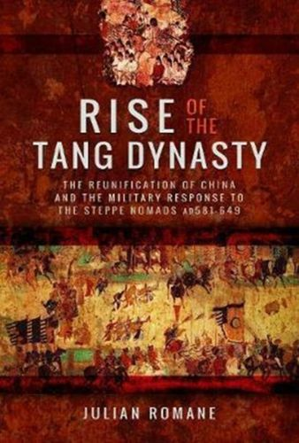 9781473887770 Rise of the Tang Dynasty