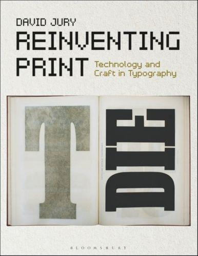 9781474262699 Reinventing Print