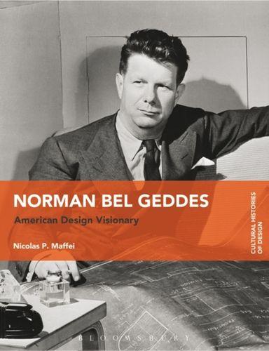9781474284615 Norman Bel Geddes