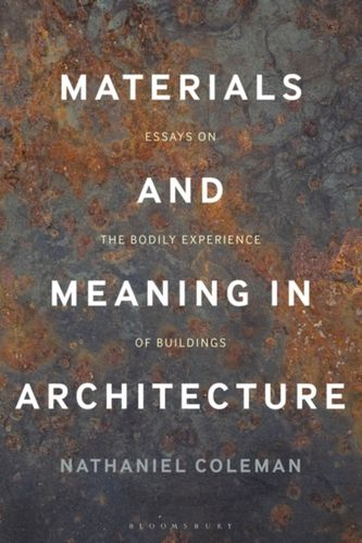 9781474287753 Materials and Meaning in Architecture