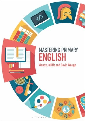 9781474295451 Mastering Primary English