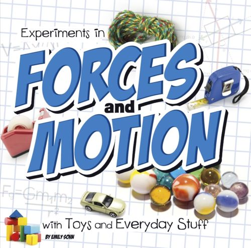 9781474703543 Experiments in Forces and Motion with Toys and Everyday Stuff