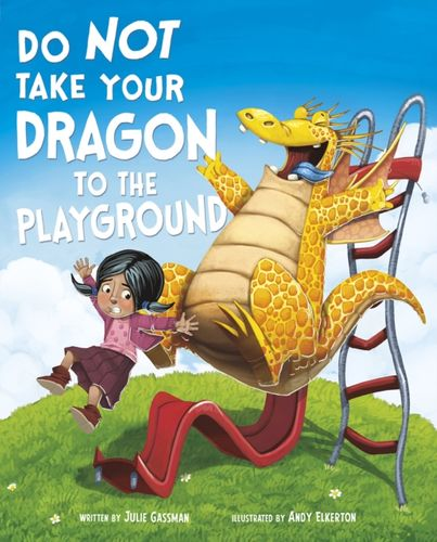 9781474761383 Do Not Take Your Dragon to the Playground