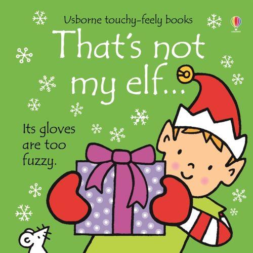 9781474924047 That's Not My Elf