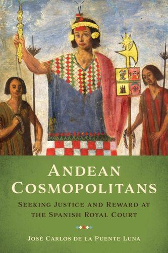 9781477314869 Andean Cosmopolitans