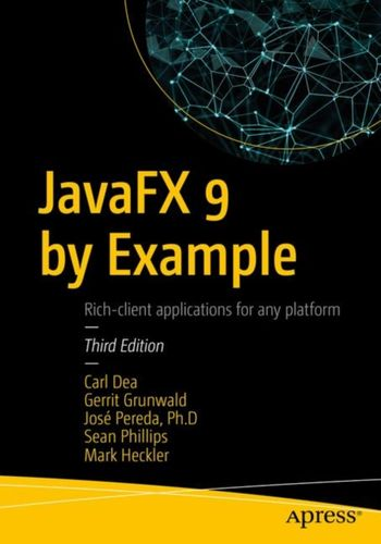 9781484219607 JavaFX 9 by Example