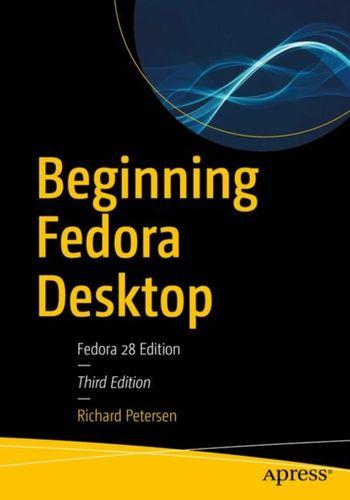 9781484238813 Beginning Fedora Desktop