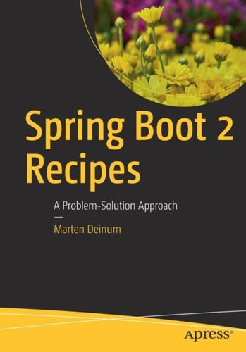 9781484239629 Spring Boot 2 Recipes