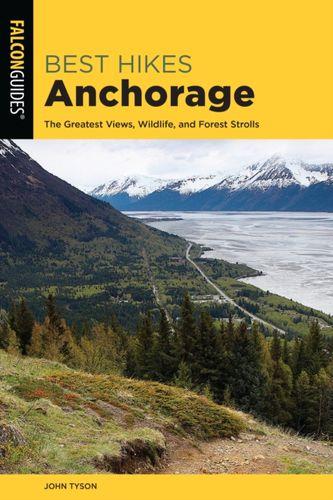 9781493034345 Best Hikes Anchorage