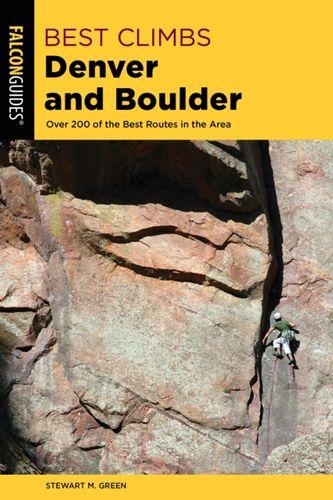 9781493039319 Best Climbs Denver and Boulder