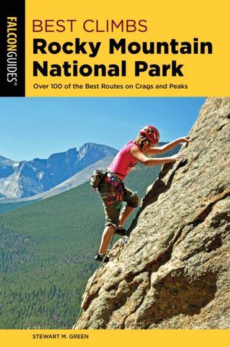 9781493039333 Best Climbs Rocky Mountain National Park