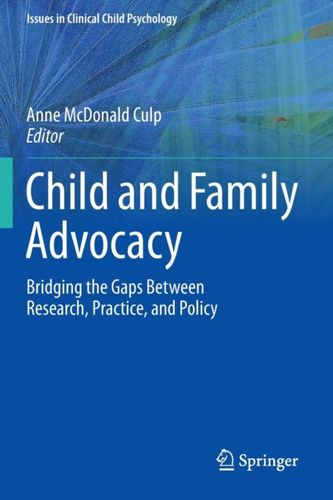 9781493915736 Child and Family Advocacy