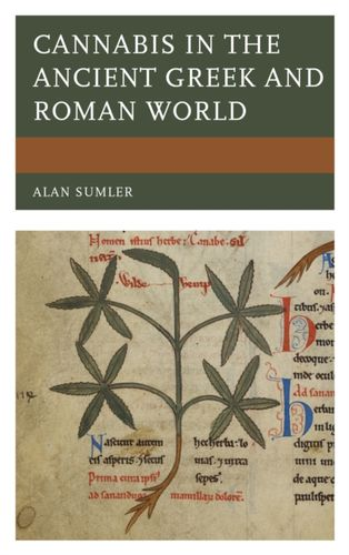 9781498560351 Cannabis in the Ancient Greek and Roman World