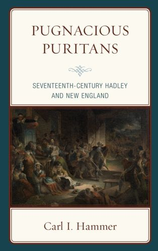 9781498566520 Pugnacious Puritans
