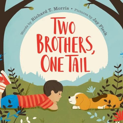 9781524740856 Two Brothers, One Tail