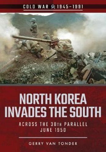 9781526708182 North Korea Invades the South