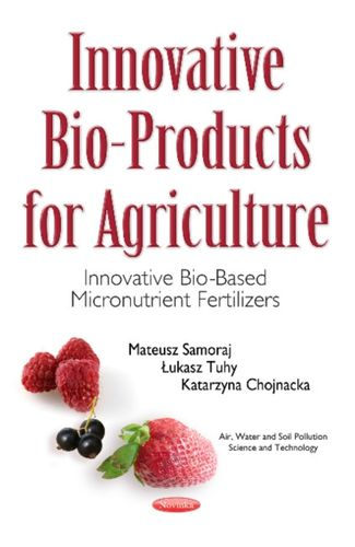 9781536103779 Innovative Bio-Products for Agriculture