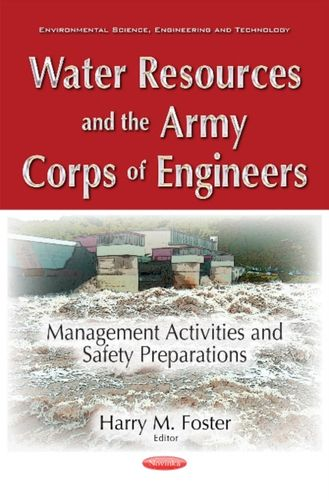 9781536104202 Water Resources & the Army Corps of Engineers