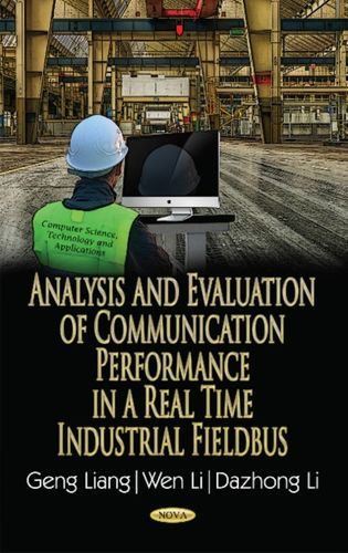 9781536106404 Analysis & Evaluation of Communication Performance in a Real Time Industrial Fieldbus