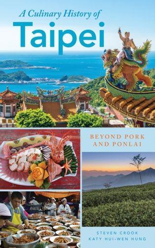 9781538101377 Culinary History of Taipei