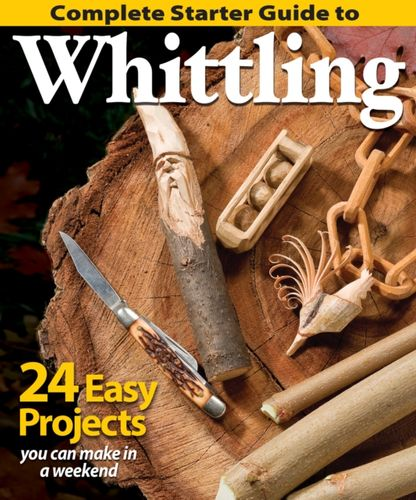 9781565238428 Complete Starter Guide to Whittling