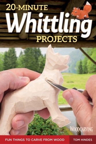 9781565238671 20-Minute Whittling Projects