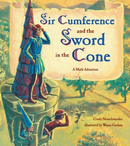 9781570916014 Sir Cumference And The Sword In The Cone
