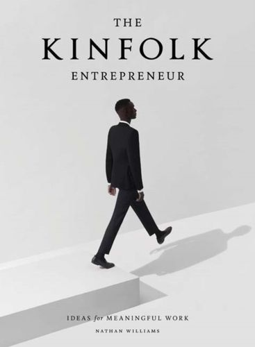9781579657581 Kinfolk Entrepreneur, The