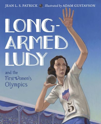 9781580895460 Long-Armed Ludy and the First Women's Olympics