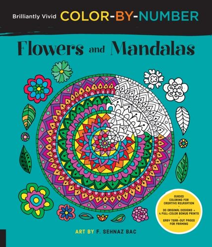 9781589239470 Brilliantly Vivid Color-by-Number: Flowers and Mandalas