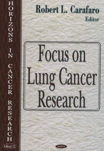 9781594540820 Focus on Lung Cancer Research