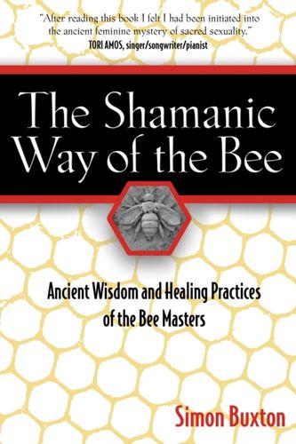 9781594771194 Shamanic Way of the Bee
