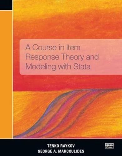 9781597182669 Course in Item Response Theory and Modeling with Stata