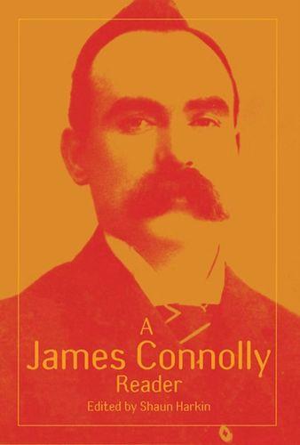 9781608466467 James Connolly Reader