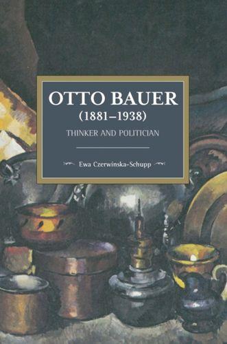 9781608468171 Otto Bauer (1881-1938)