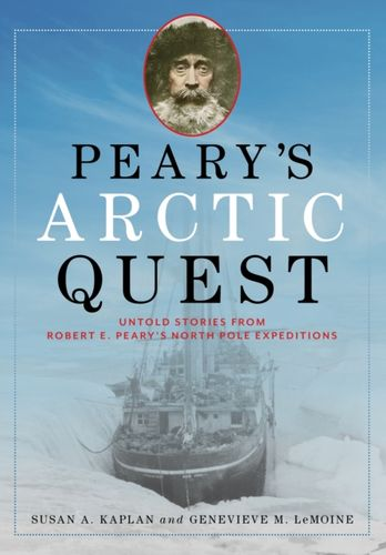 9781608936434 Peary's Arctic Quest