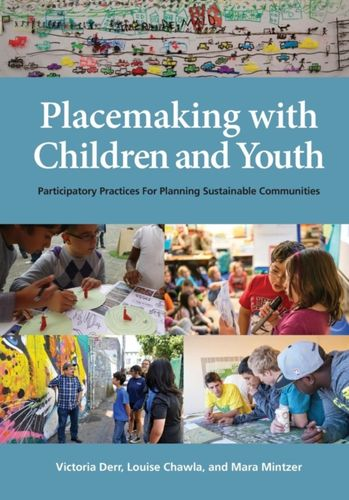 9781613321003 Placemaking with Children and Youth