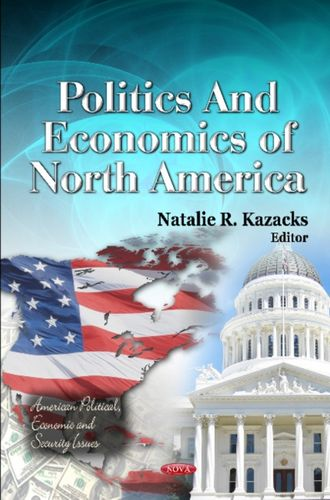 9781614703877 Politics & Economics of North America