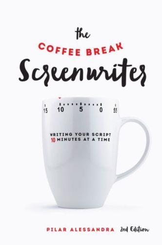 9781615932429 Coffee Break Screenwriter