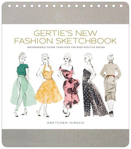 9781617691737 Gertie's New Fashion Sketchbook